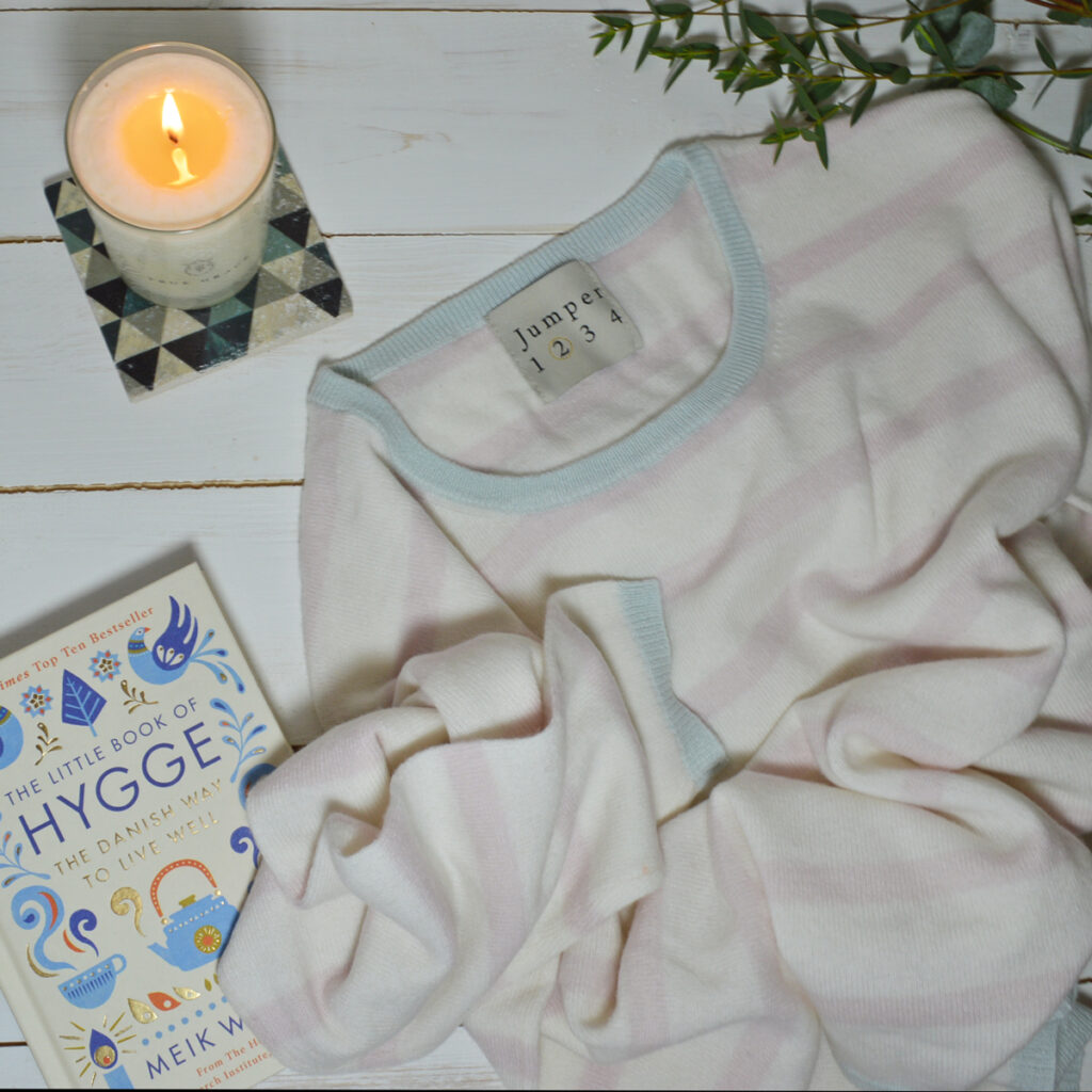 Hygge. Cashmere and Candles. Cosy up your wardrobe.